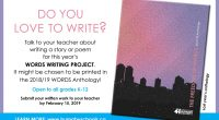 "Write a story or poem for this year's ""Words Writing Project""!  It might be chosen to be printed in the 2018/2019 WORDS Anthology!  If you are interested, talk to your […]"